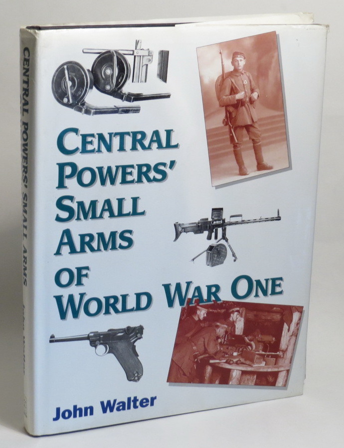 Image for Central Powers' Small Arms of World War One