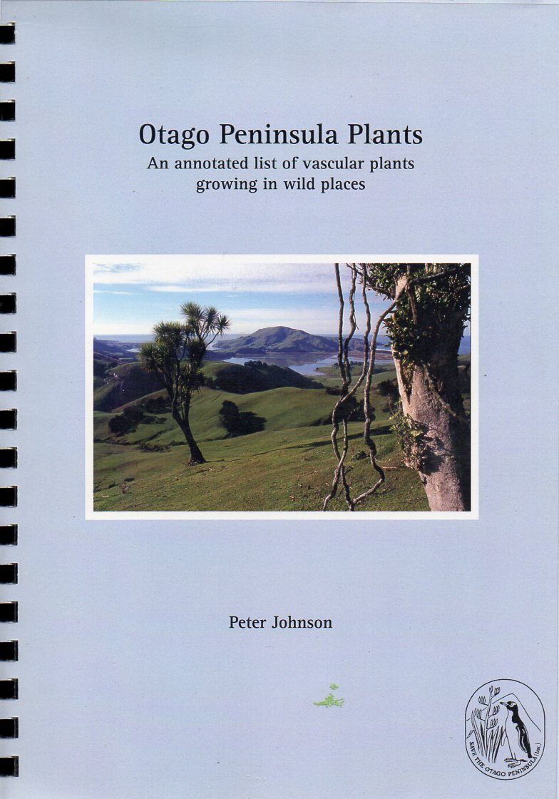 Image for Otago Peninsula Plants: An Annotated List of Vascular Plants growing in Wild Places