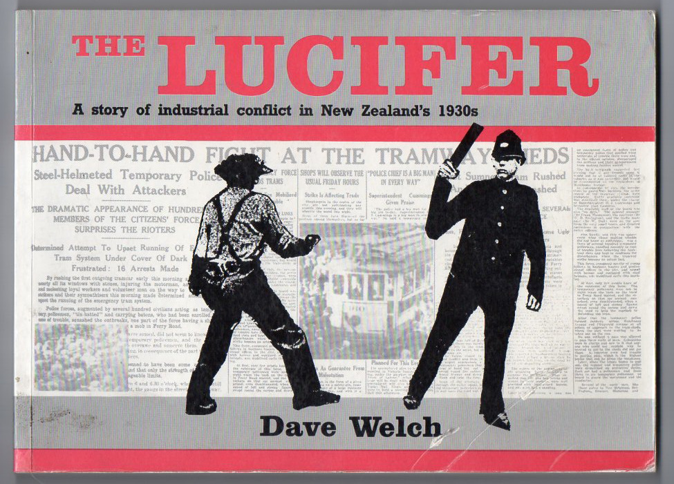 The Lucifer: A Story of Industrial Conflict in New Zealand's 1930s