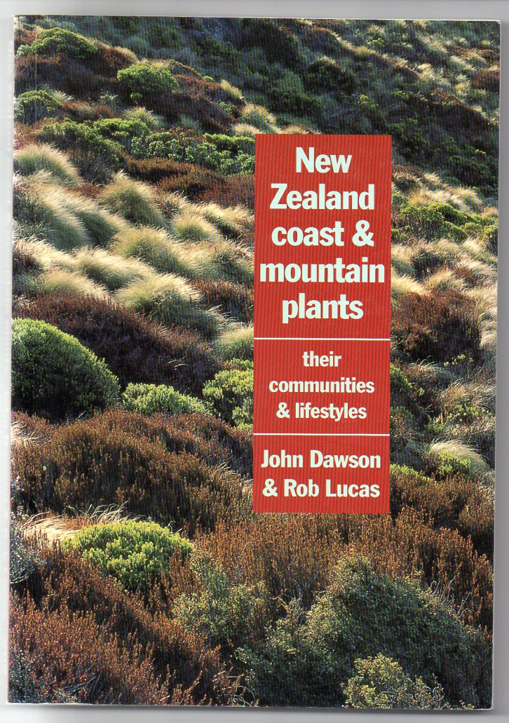 Image for New Zealand Coast and Mountain Plants: Their Communities and Lifestyles