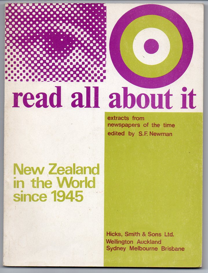 Image for New Zealand in the World Since 1945 - Extracts from Newspapers of the Time [Series title: Read All About It]