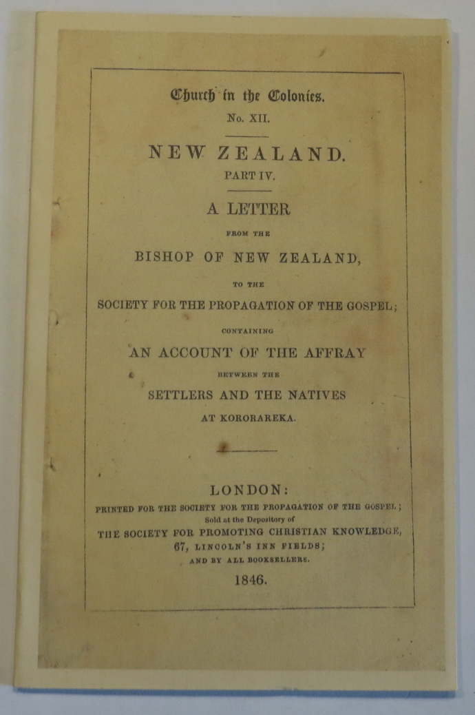 Image for New Zealand. Part IV. A Letter from the Bishop of New Zealand, to the Society for the Propagation of the Gospel; Containing An Account of the Affray between the Settlers and the Natives at Kororareka