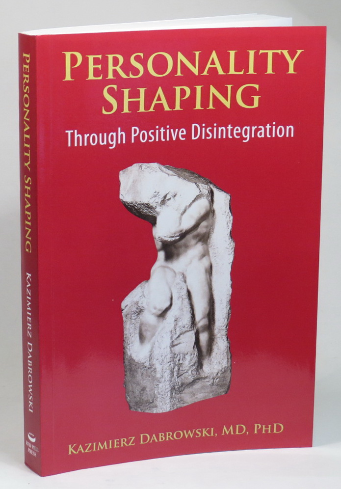 Personality Shaping Through Positive Disintegration