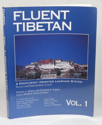 Image for Fluent Tibetan: A Proficiency Oriented Learning System. Novice and Intermediate Levels. [Volume 1]