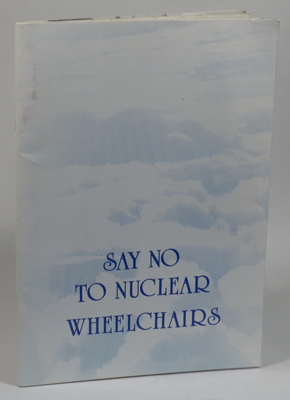 Image for Say No to Nuclear Wheelchairs