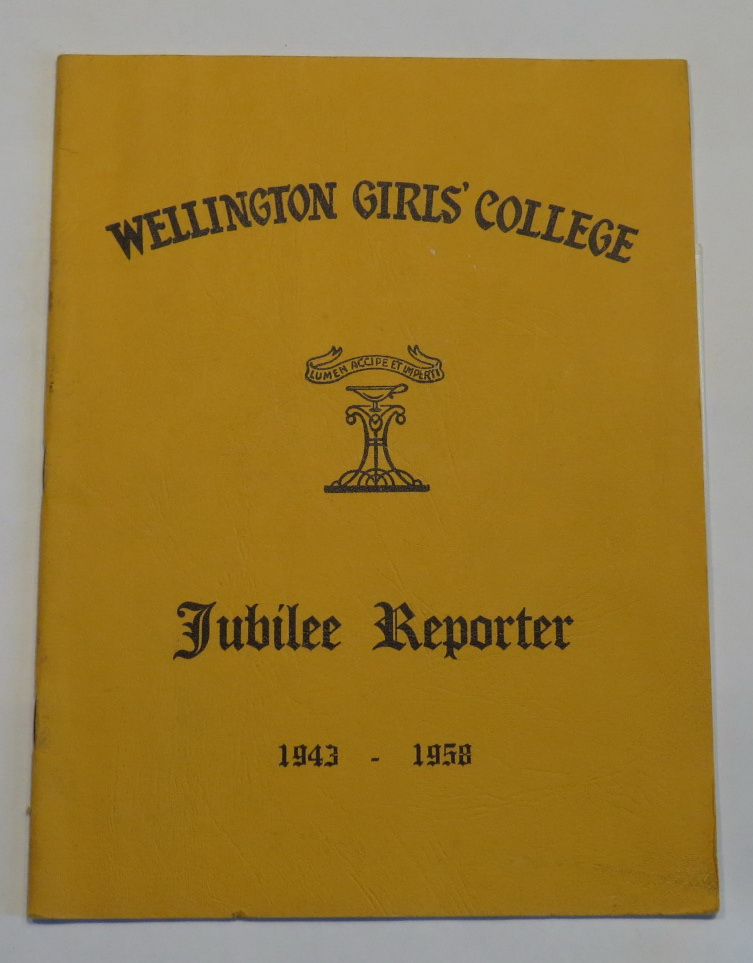 Image for Wellington Girls' College - Jubilee Reporter 1943-1958