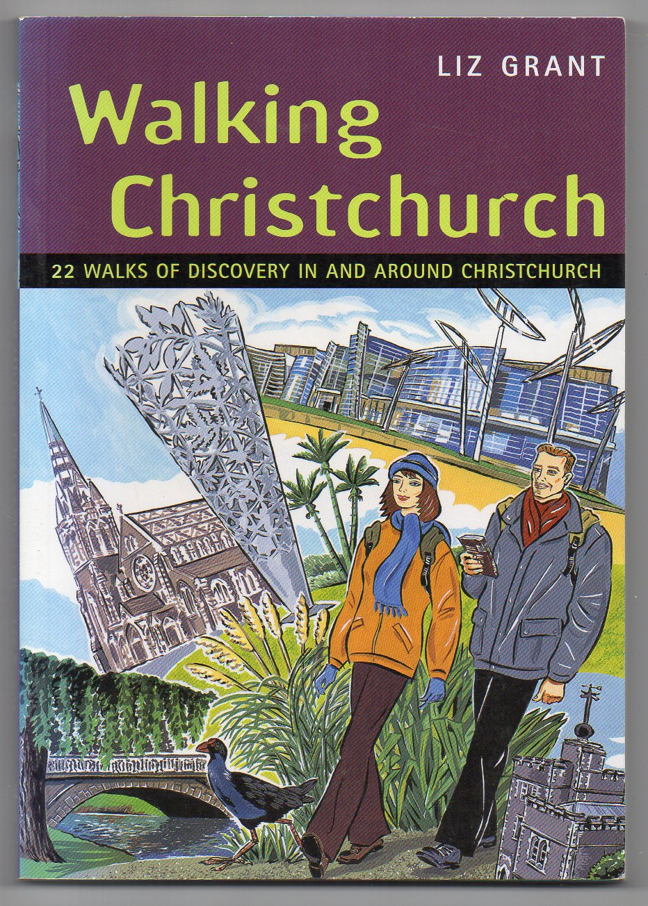 Image for Walking Christchurch: 22 Walks of Discovery In and Around Christchurch