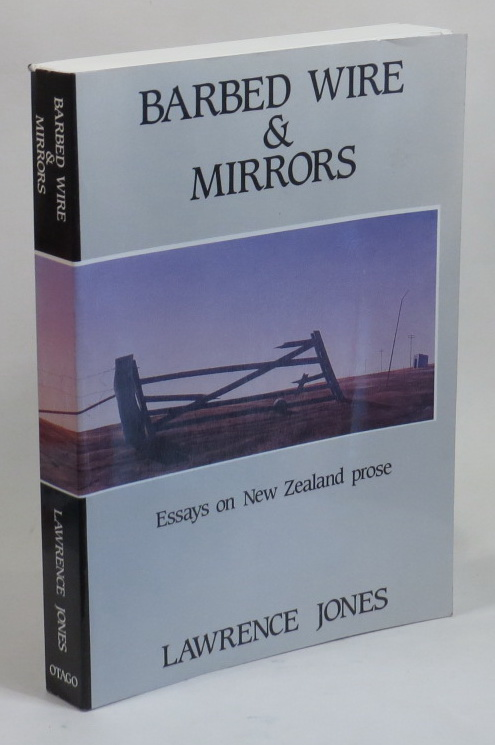 Image for Barbed Wire & Mirrors: Essays on New Zealand Prose
