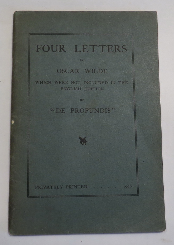 "Image for Four Letters by Oscar Wilde which were not included in the English edition of ""De Profundis"""