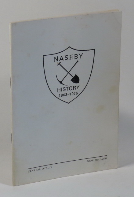 Image for The History of Naseby 1863-1976