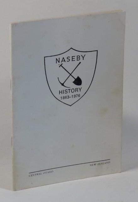 The History of Naseby 1863-1976