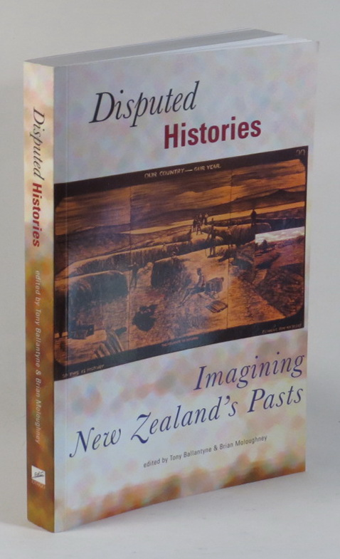 Image for Disputed Histories: Imagining New Zealand's Pasts