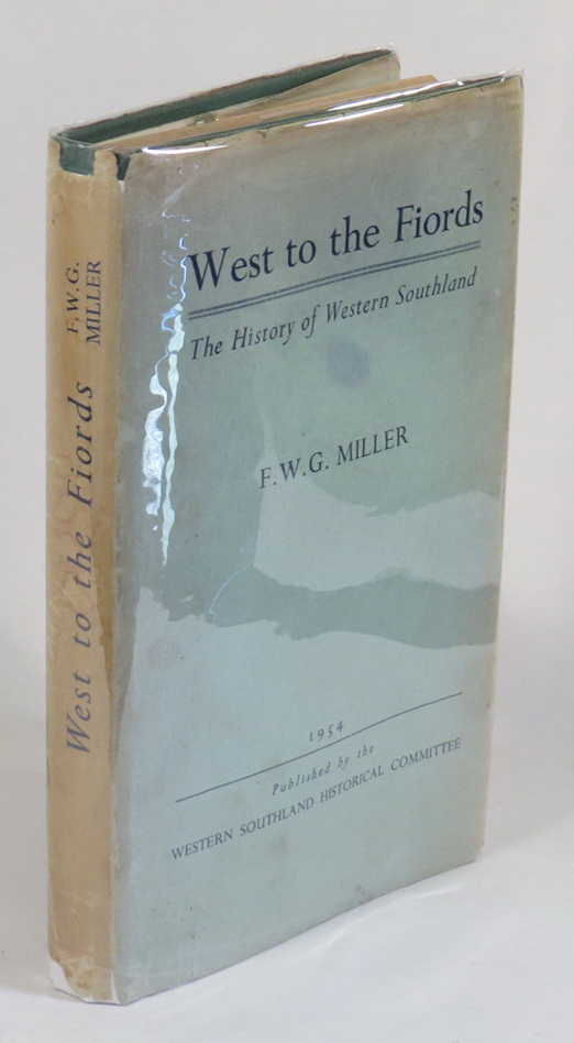 Image for West to the Fiords - The History of Western Southland