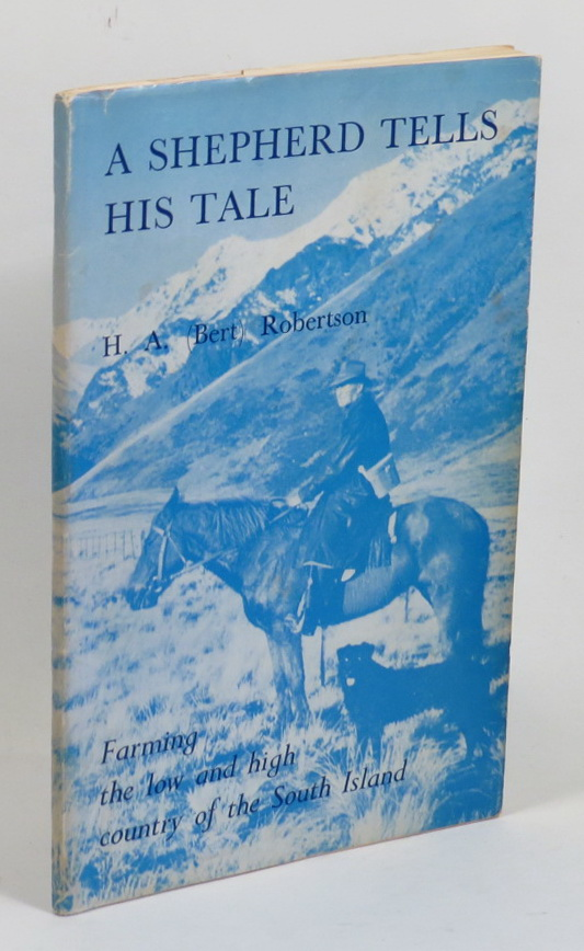 Image for A Shepherd Tells His Tale - Farming the Low and High Country of the South Island