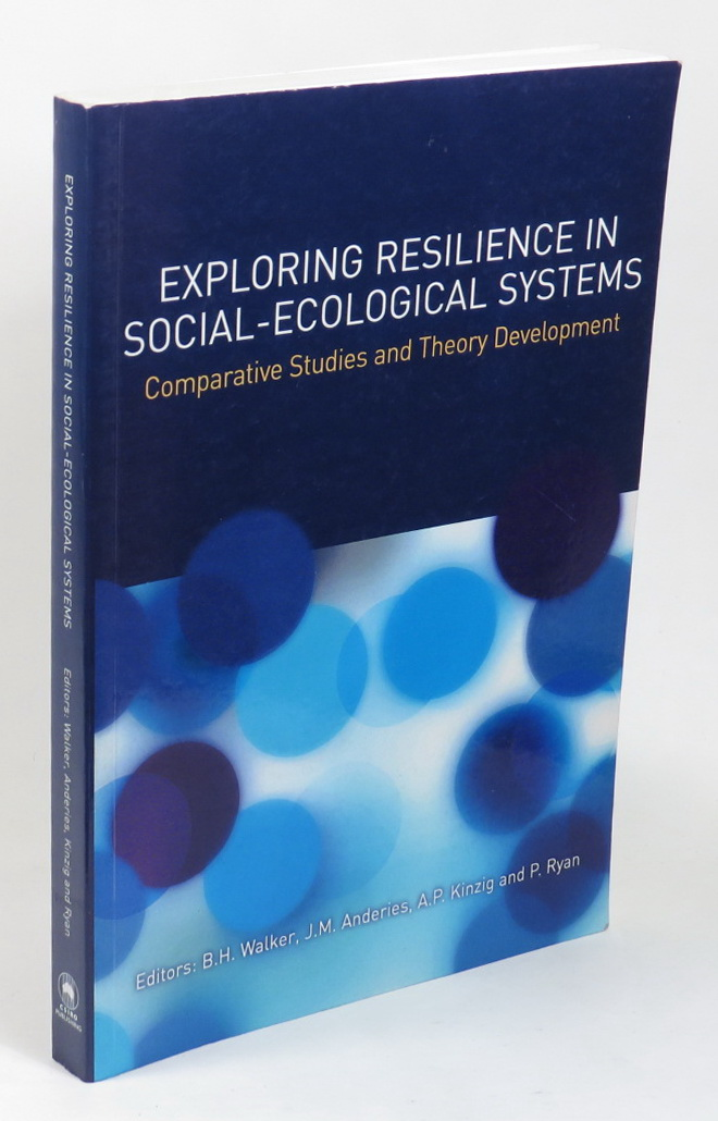 Image for Exploring Resilience in Social-Ecological Systems - Comparative Studies and Theory Development