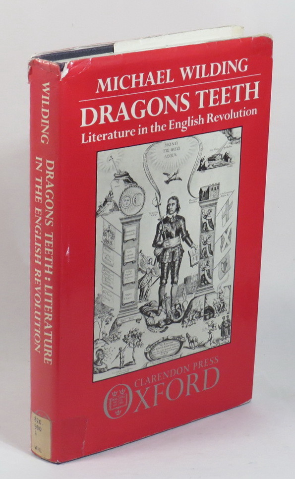 Image for Dragons Teeth - Literature in the English Revolution