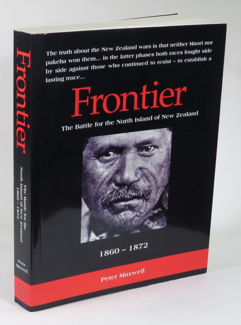 Image for Frontier: the Battle for the North Island of New Zealand, 1860-1872