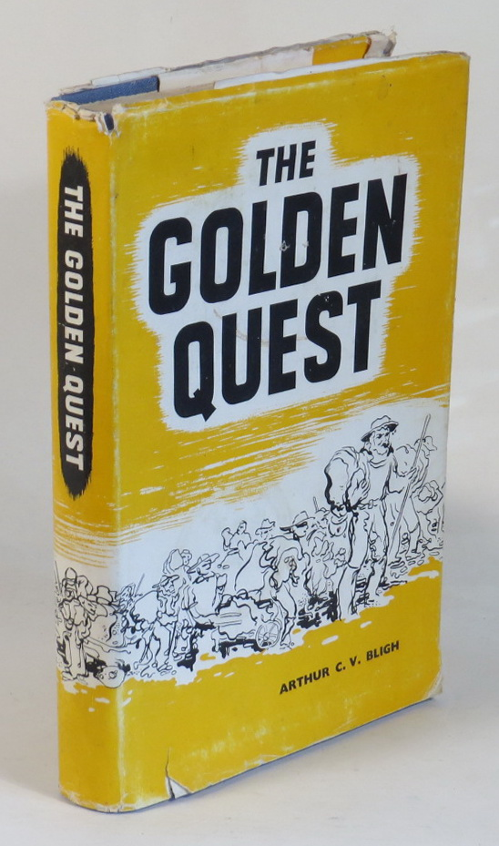 Image for The Golden Quest - The Roaring Days of West Australian Gold Rushes and Life in the Pearling Industry