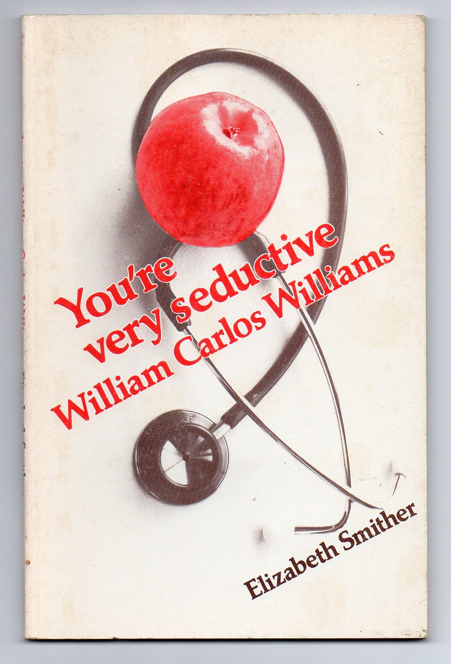 Image for You're Very Seductive William Carlos Williams