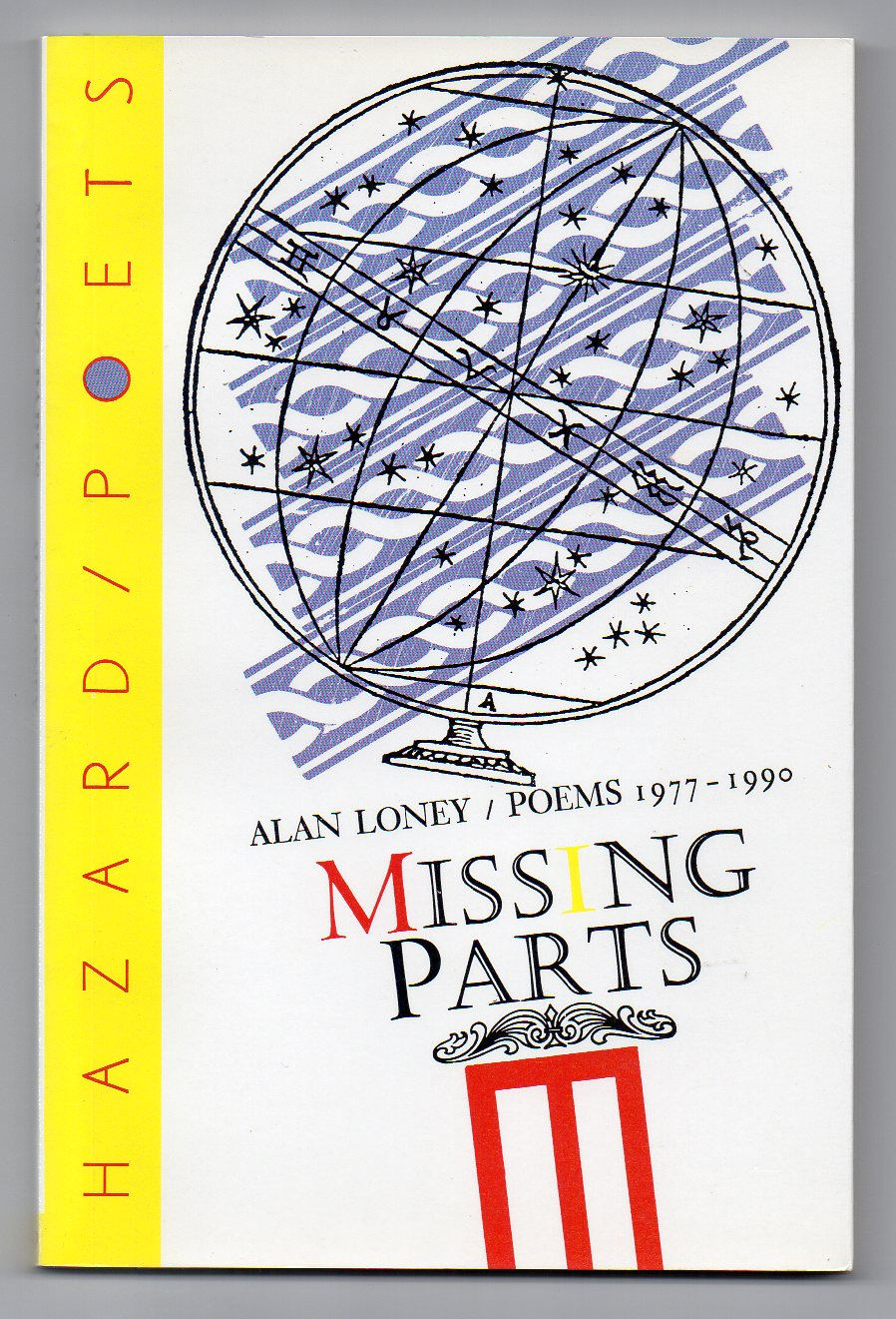 Image for Missing Parts : poems 1977 - 1990 : Alan Loney