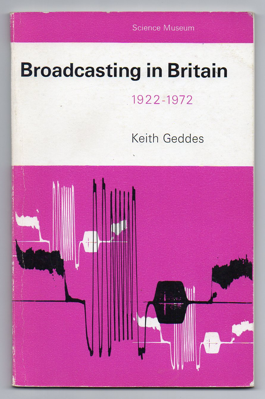 Image for Broadcasting in Britain 1922-1972 - A Brief Account of its Engineering Aspects