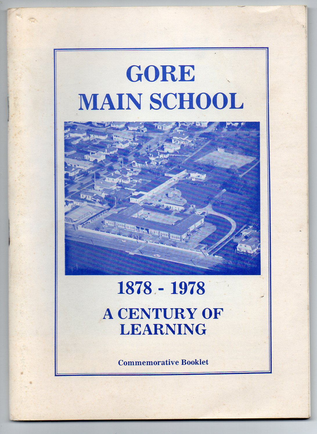 Image for A Brief History of the Gore Main School Compiled to Mark the Centenary 1878 - 1978