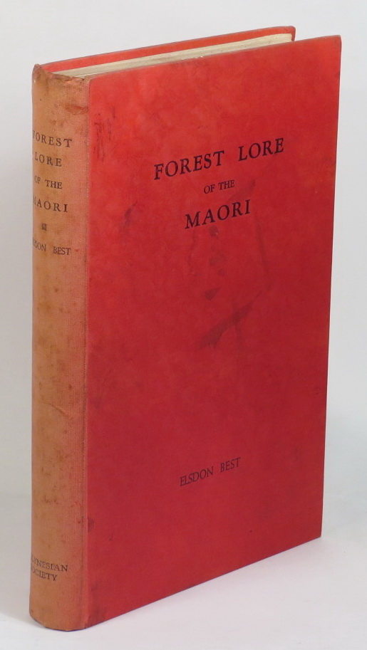 Image for Forest Lore of the Maori: with Methods of Snaring, Trapping, and Preserving Birds and Rats, Uses of Berries, Roots, Fern-Root, and Forest Products, with Mythological Notes on Origins, Karakia Used Etc.