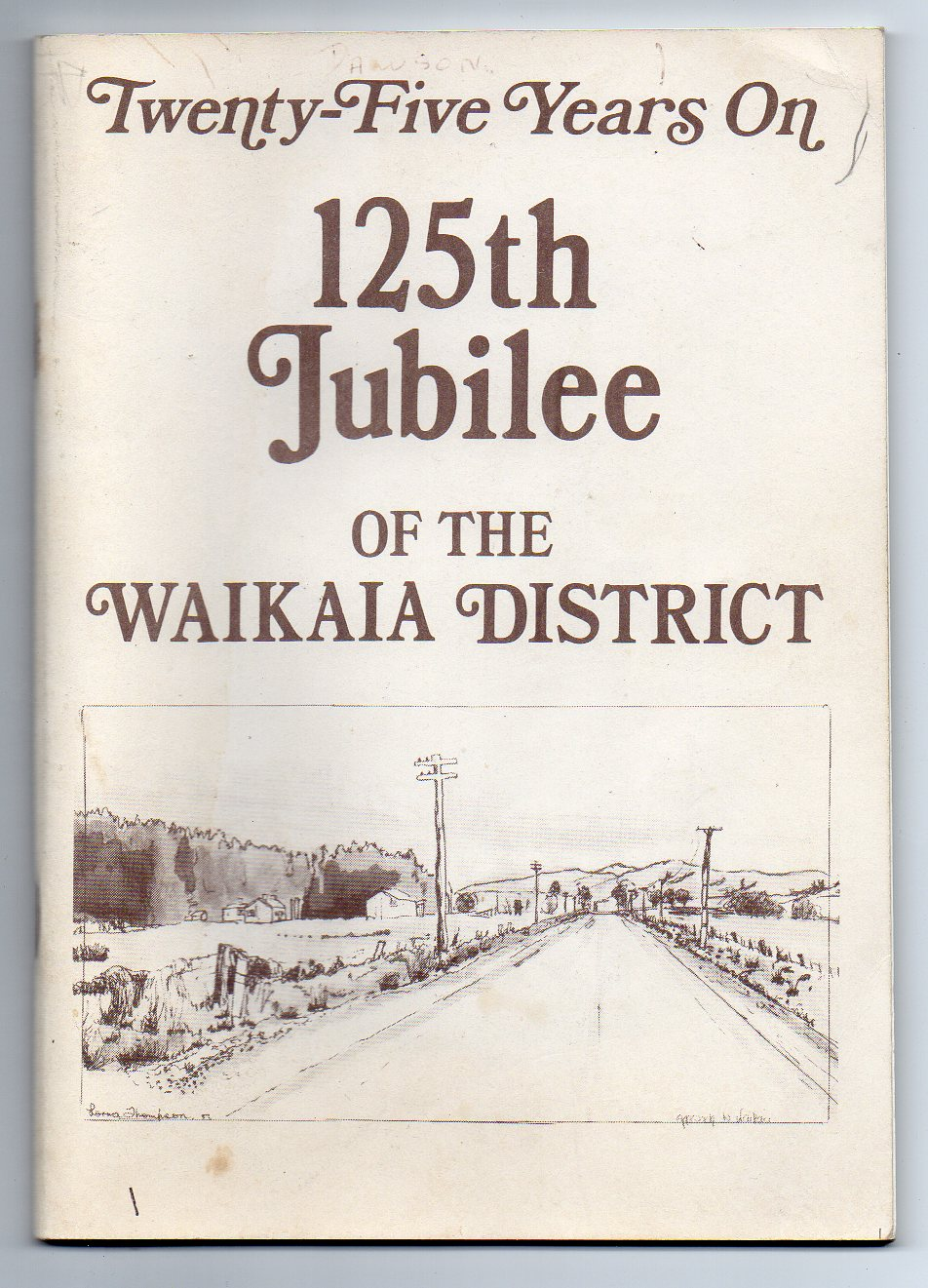 Image for Twenty-Five Years On - 125th Jubilee of the Waikaia District