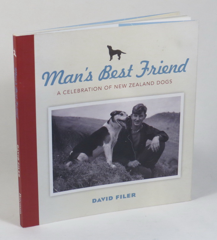 Image for Man's Best Friend - A Celebration of New Zealand Dogs