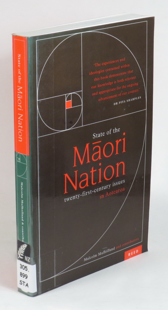 Image for State of the Maori Nation - Twenty-First Century Issues in Aoteroa