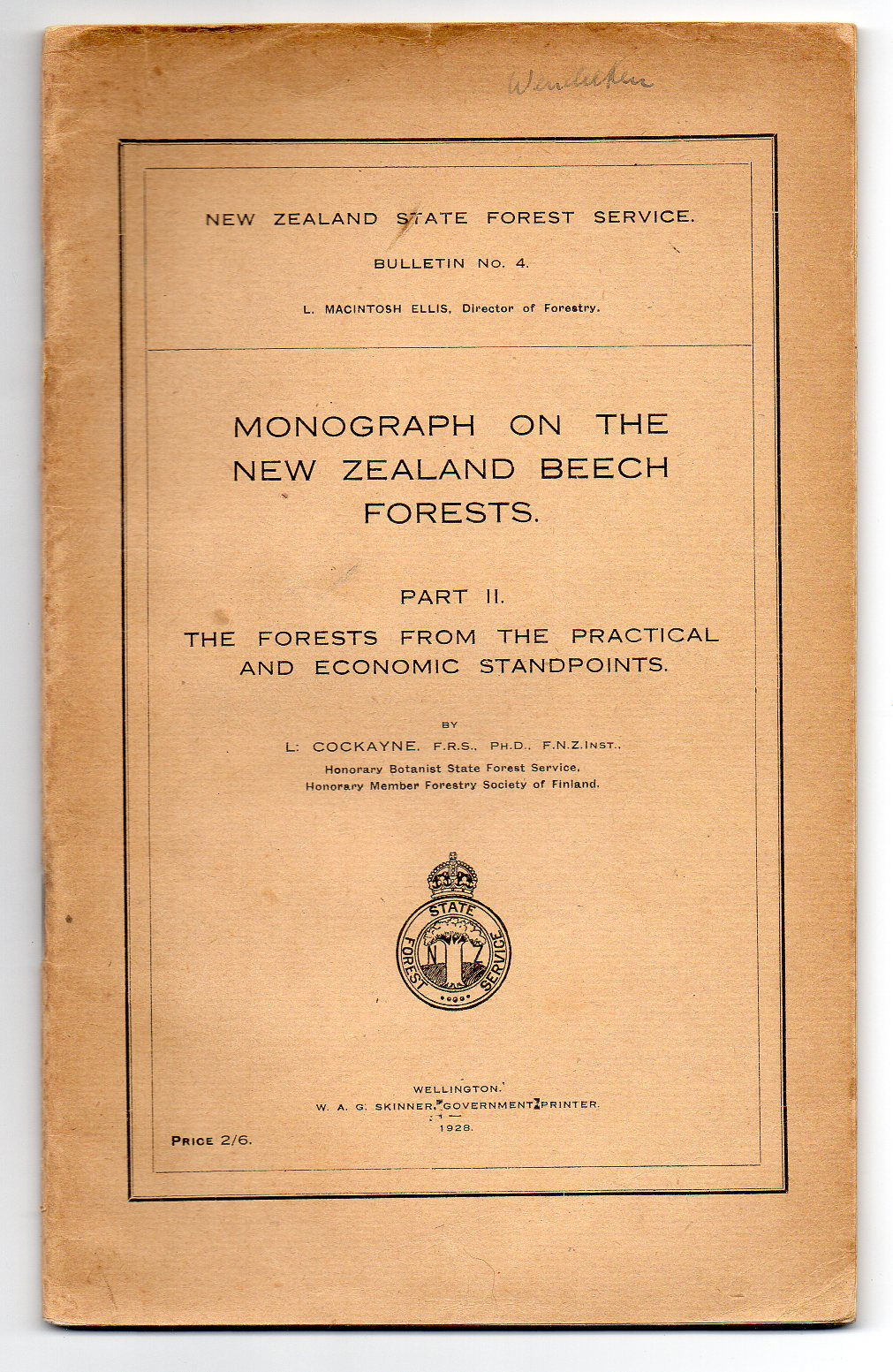 Image for Monograph on the New Zealand Beech Forests. Part II. The Forests from the Practical and Economic Standpoints.