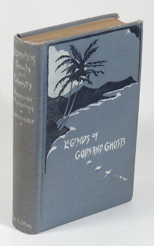 Image for Legends of Gods and Ghosts (Hawaiian Mythology) - Collected and Translated from the Hawaiian