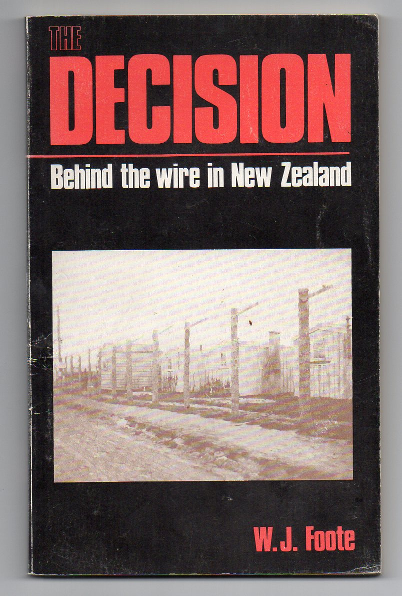 Image for The Decision - Behind the Wire in New Zealand