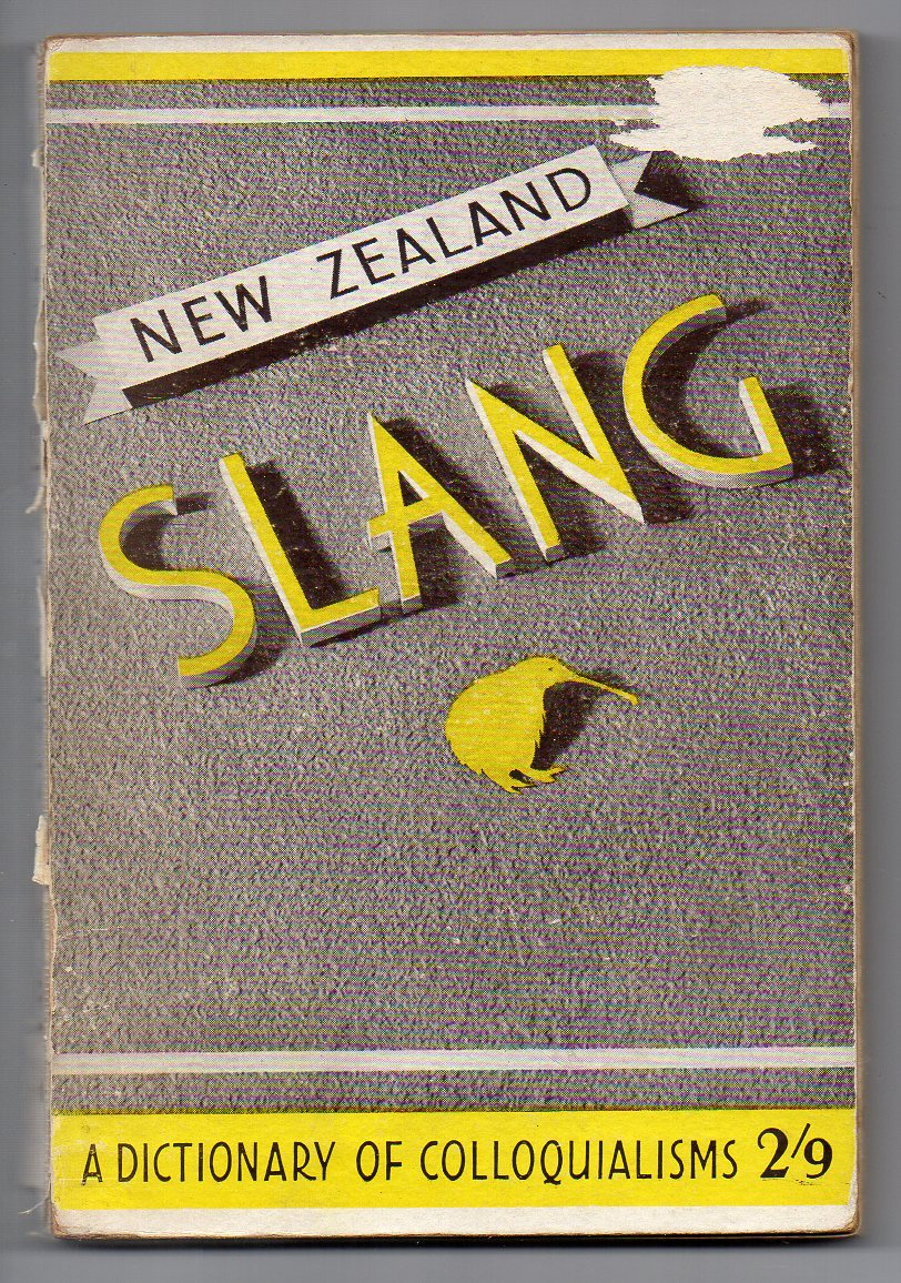 Image for New Zealand Slang - A Dictionary of Colloquialisms