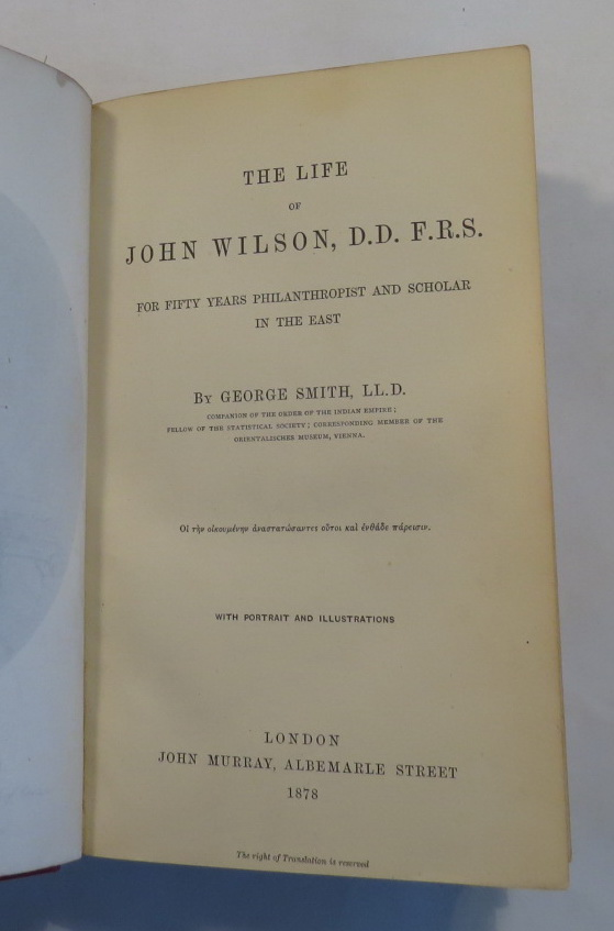 Image for The Life of John Wilson, D.D. F.R.S. - For Fifty Years Philanthropist and Scholar in the East