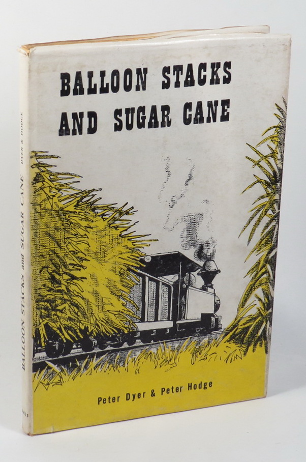 Image for Balloon Stacks and Sugar Cane - The Sugar-Cane Railways of Fiji