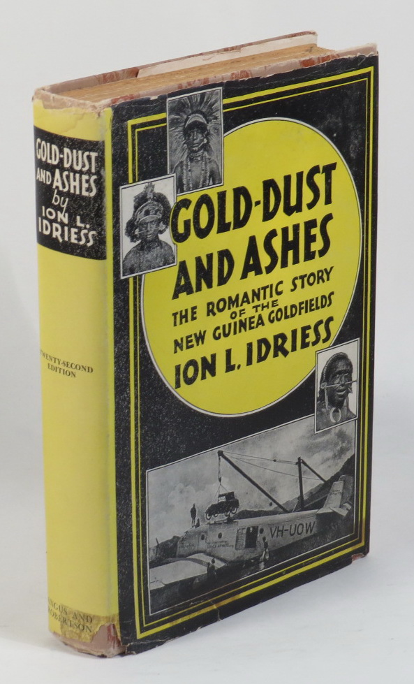 Image for Gold-Dust and Ashes: The Romantic Story of the New Guinea Goldfields