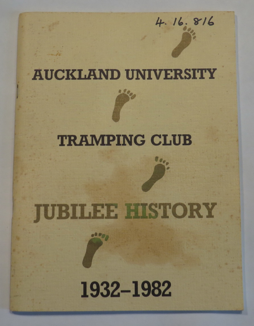 Image for Auckland University Tramping Club - Jubilee History 1932-1982