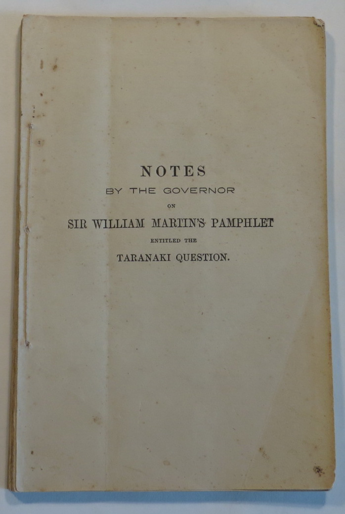 Image for Notes by the Governor on Sir William Martin's Pamphlet entitled the Taranaki Question