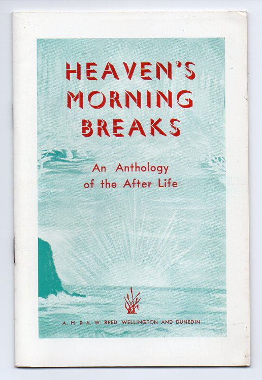 Image for Heaven's Morning Breaks: An Anthology of the After Life