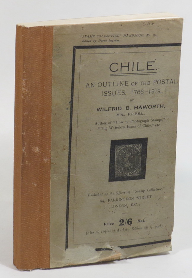 Image for Chile. An Outline of the Postal Issues. 1766-1919.