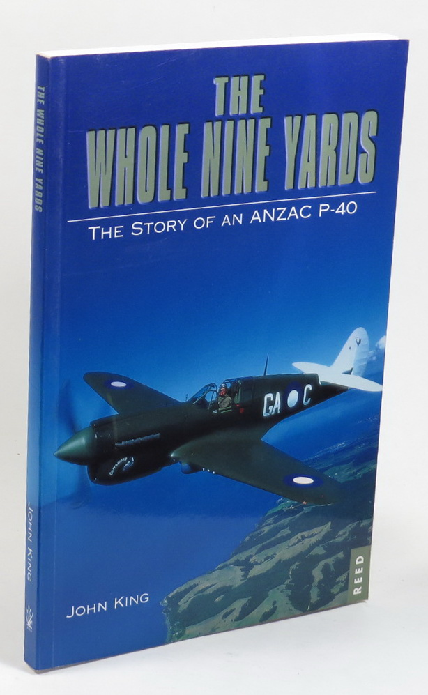 Image for The Whole Nine Yards: The Story of an Anzac P-40