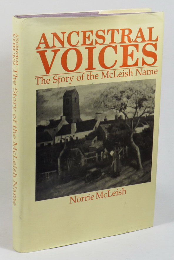 Image for Ancestral Voices - The Story of the McLeish Name