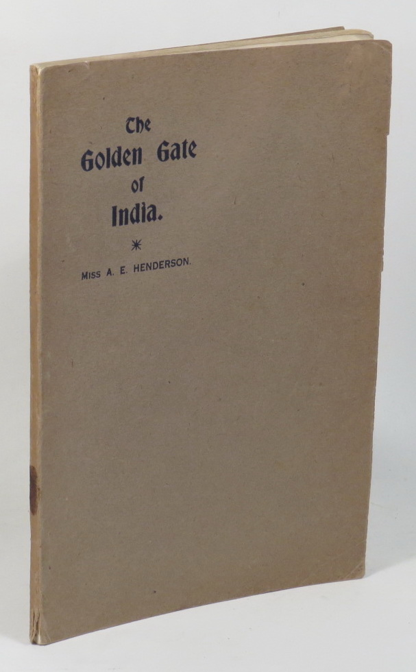 Image for The Golden Gate of India. A Study on The Panjab Mission of The Presbyterian Church of New Zealand