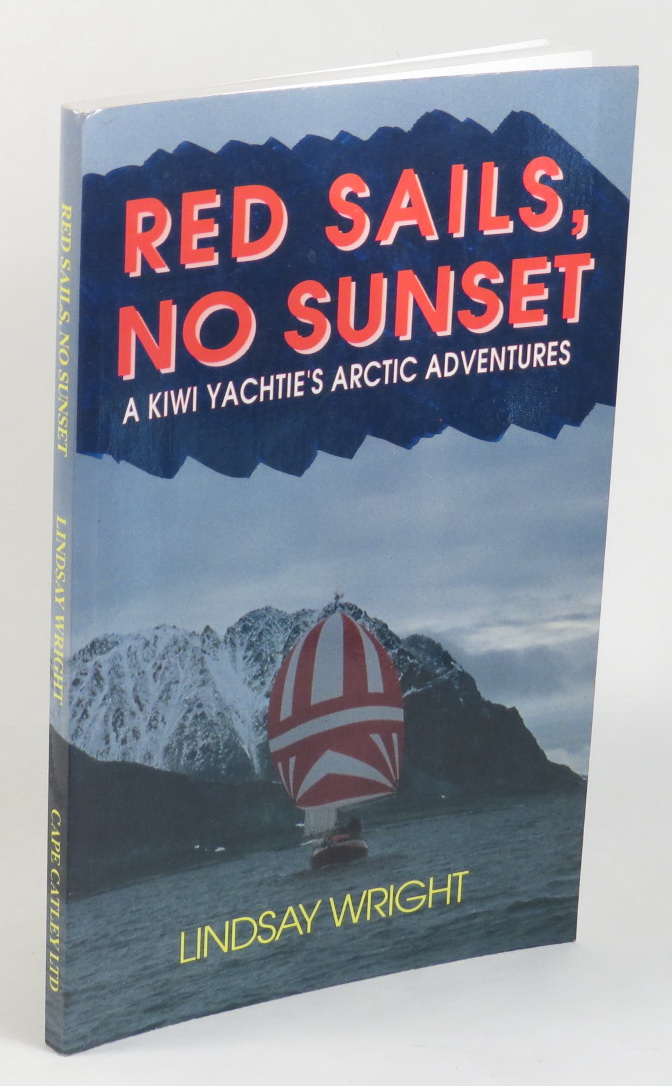 Image for Red Sails, No Sunset - A Kiwi Yachtie's Arctic Adventures