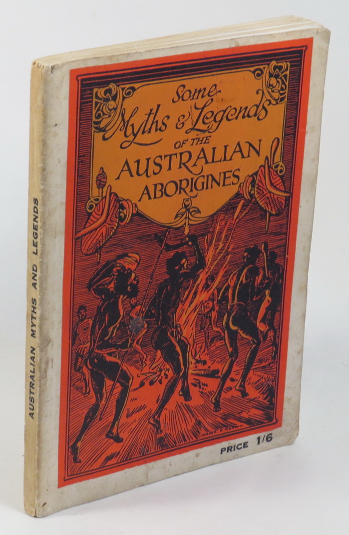 Image for Some Myths and Legends of the Australian Aborigines
