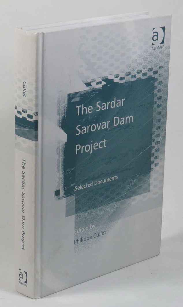 Image for The Sardar Sarovar Dam Project - Selected Documents