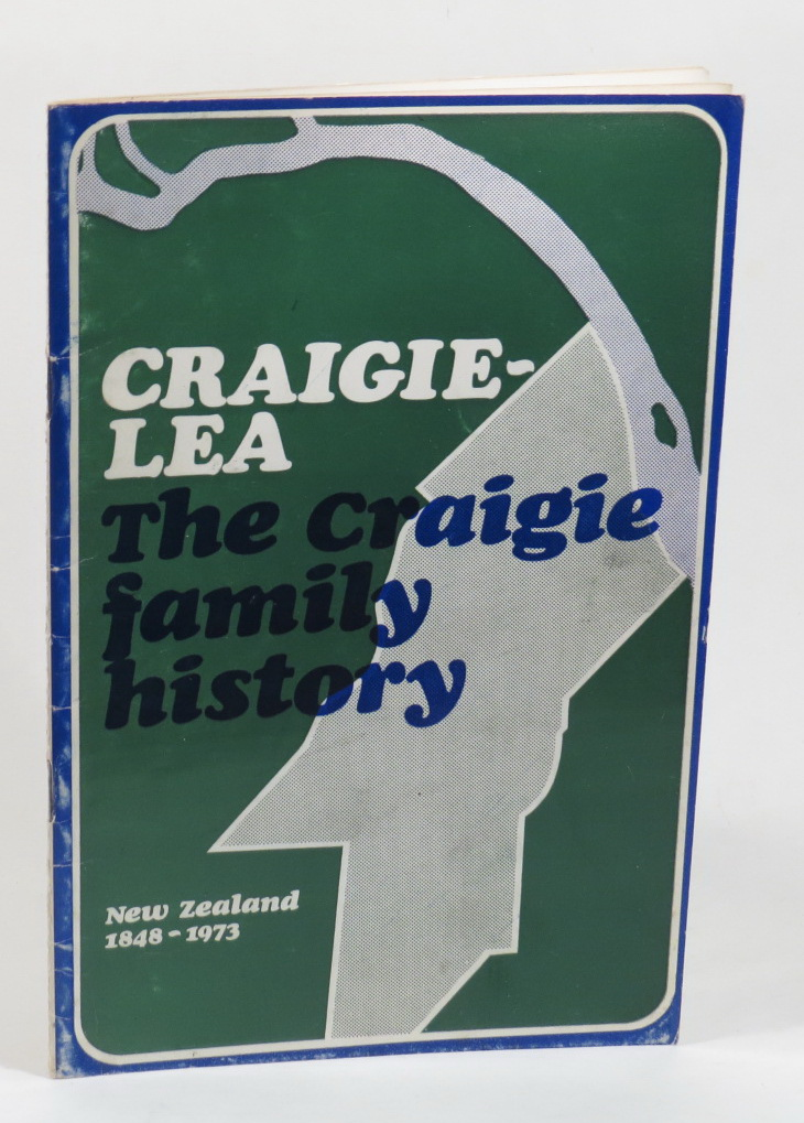 Image for Craigie-Lea - Written for the 125th Anniversary of the Emigration of the Craigies, of Brugh, Rousay, Orkney, to New Zealand
