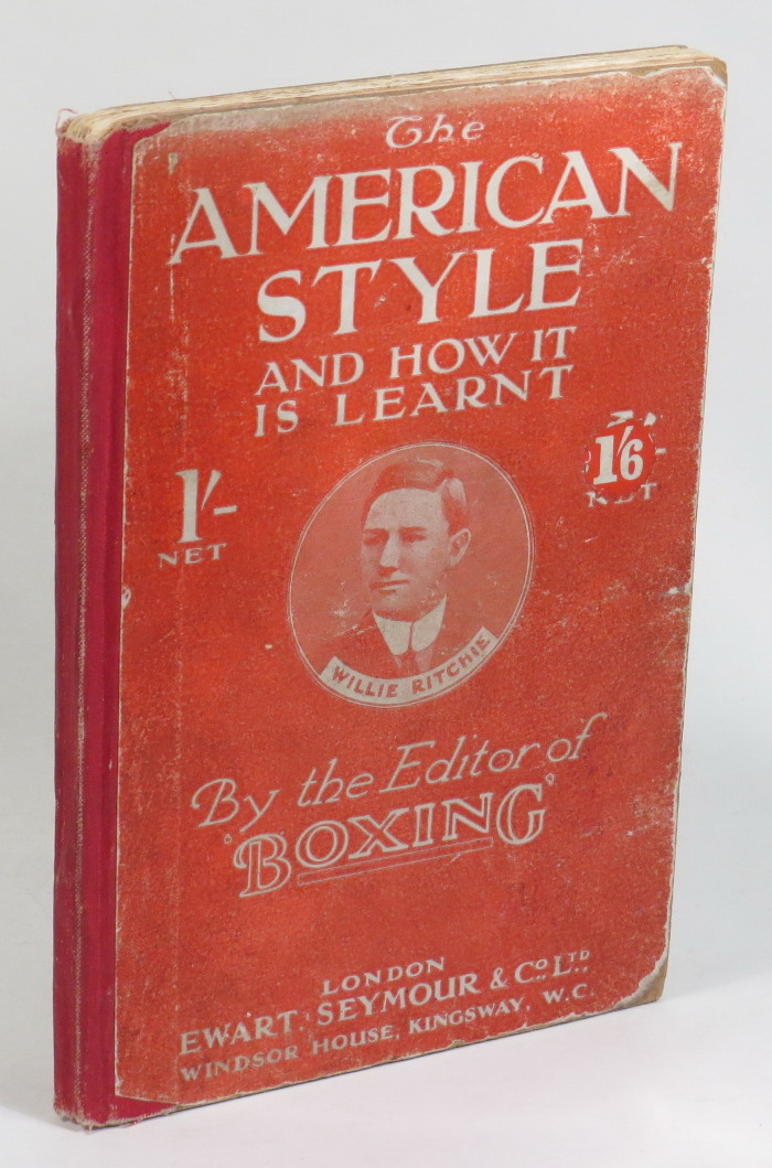 Image for The American Style and How it is Learnt - By the Editor of 'Boxing.'