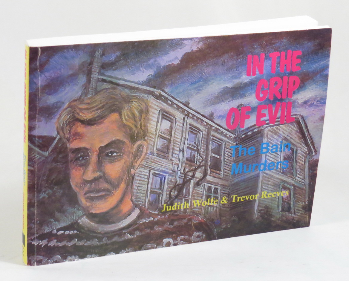 Image for In the Grip of Evil - The Bain Murders